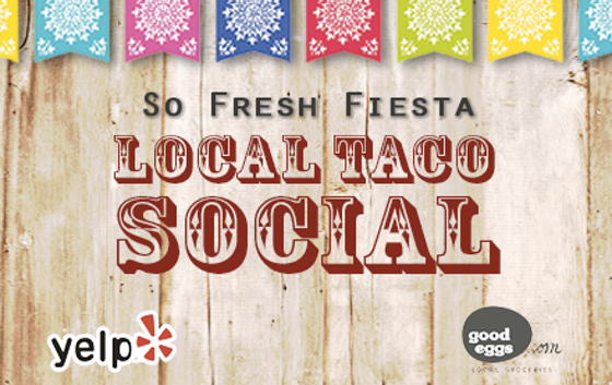 So Fresh Fiesta: Local Taco Social